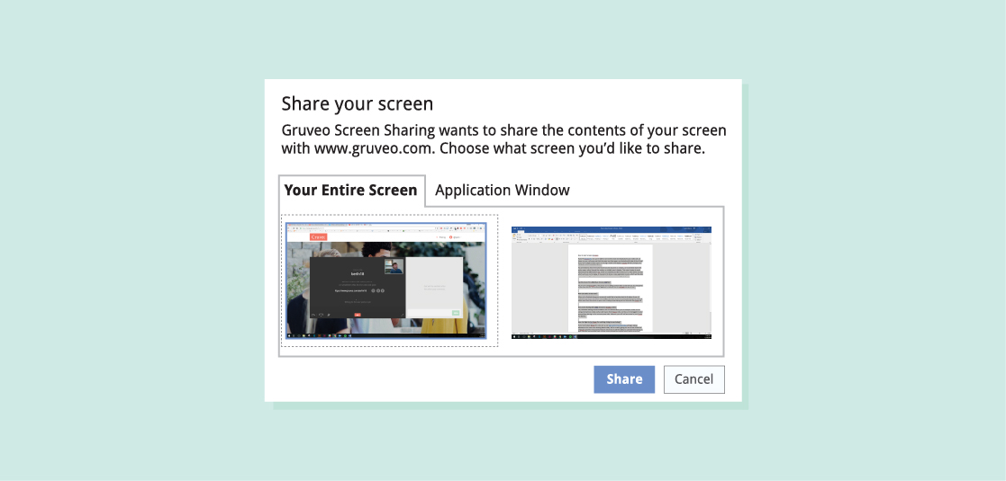 After you click the screen sharing icon in the call tray, Gruveo will prompt you to select the screen or application window you'd like to share.