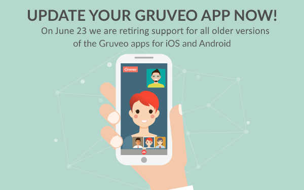We are retiring support for all older versions of the Gruveo apps.